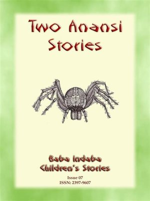 cover image of TWO ANANSI STORIES--Two more Children's Stories from Anansi the Trickster Spider